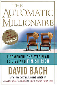 The Automatic Millionaire: A Powerful One-Step Plan to Live and Finish Rich Издательство: Broadway, 2004 г Суперобложка, 244 стр ISBN 0-7679-1410-4 инфо 7952b.