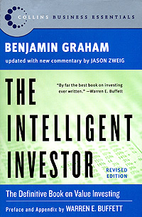 The Intelligent Investor Rev Ed (Collins Business Essentials) Издательство: Collins, 2003 г Мягкая обложка, 640 стр ISBN 0060555661 инфо 8062b.