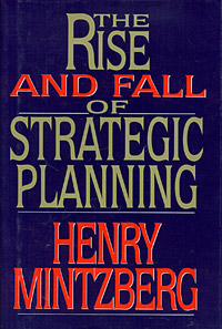 The Rise and Fall of Strategic Planning Издательство: Free Press, 1993 г Суперобложка, 460 стр ISBN 0029216052 инфо 8092b.
