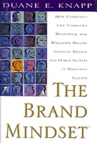 Brand Mindset: Five Essential Strategies for Building Brand Advantage Throughout Your Company Издательство: McGraw-Hill Education, 1999 г Твердый переплет, 320 стр ISBN 0-07134-795-X инфо 8107b.