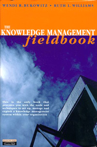 The Knowledge Management Fieldbook Издательство: Financial Times Prentice Hall, 1999 г Мягкая обложка, 384 стр ISBN 0-27363-882-3 инфо 8111b.