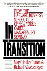 In Transition: From the Harvard Business School Club of New York's Career Management Seminar Издательство: Collins, 1992 г Мягкая обложка, 272 стр ISBN 0887305717 инфо 8168b.
